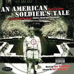 An American Soldier's Tale: Histoire du Soldat – American Chamber Winds