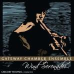 Wind Serenades - Gateway Chamber Ensemble