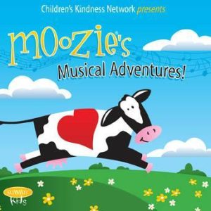 Moozie's Musical Adventures – Children's Kindness Network