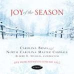 Joy of the Season - Carolina Brass with the North Carolina Master Chorale
