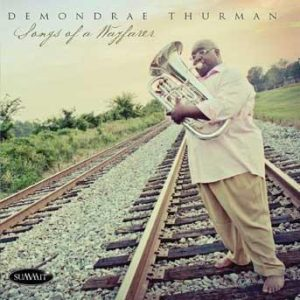 Songs of a Wayfarer – Demondrae Thurman