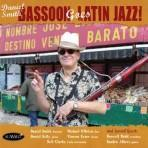 Bassoon Goes Latin Jazz! - Daniel Smith