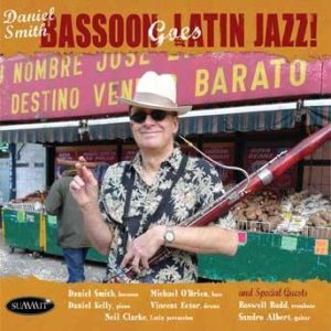 Bassoon Goes Latin Jazz! – Daniel Smith