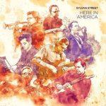 Here In America – Sylvan Street