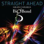 Straight Ahead - Gran Canaria Big Band