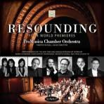 Resounding - ProMusica Chamber Orchestra