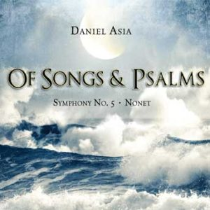 Of Songs and Psalms: Symphony No. 5; Nonet – The Pilsen Philharmonic; The Czech Nonet