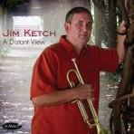 A Distant View - Jim Ketch