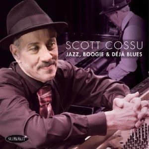 Jazz, Boogie and Deja Blues – Scott Cossu
