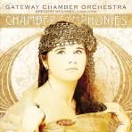 Chamber Symphonies - Gateway Chamber Orchestra