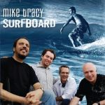 Surfboard – Mike Tracy