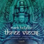 Three Views - Mark Hetzler