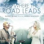 Go Where the Road Leads - Kenny Blake