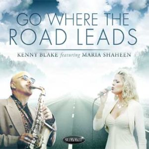 Go Where the Road Leads – Kenny Blake