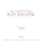 Ruby Diamond - Bill Peterson Trio