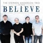 Believe - Stephen Anderson Trio