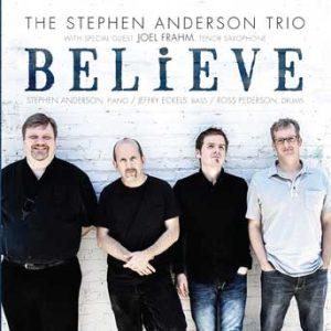 Believe – Stephen Anderson Trio