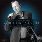 Voice Like A Horn - Pete McGuinness