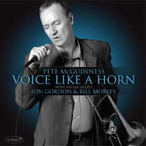 Voice Like A Horn – Pete McGuinness