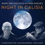 Night in Calisia - Randy Brecker and the Wlodek Pawlik Trio