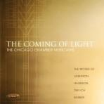 The Coming of Light - Chicago Chamber Musicians