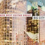 Big City – New West Guitar Group