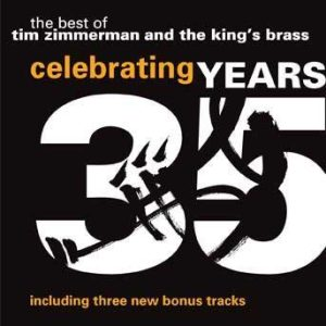 The Best of Tim Zimmerman and the King's Brass – Tim Zimmerman and the King's Brass