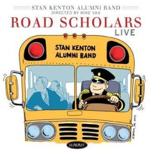 Road Scholars – Stan Kenton Alumni Band