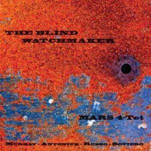 Blind Watchmaker – MARS 4-Tet