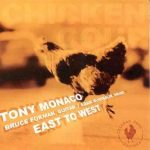 East to West – Tony Monaco