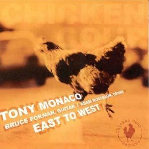 East to West – Tony Monaco