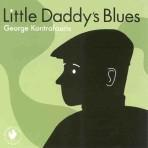 Little Daddy's Blues - George Kontrafouris