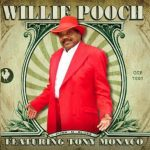 Willie Pooch's Funk-N-Blues – Willie Pooch featuring Tony Monaco