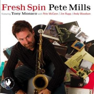 Fresh Spin – Pete Mills with Tony Monaco