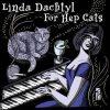 For Hep Cats - Linda Dachtyl