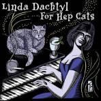 For Hep Cats - Linda Dachtyl