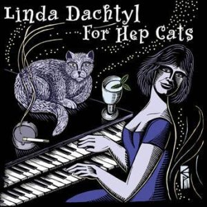 For Hep Cats – Linda Dachtyl