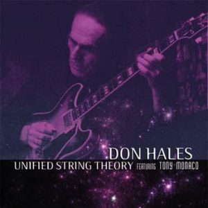 Unified String Theory – Don Hales featuring Tony Monaco