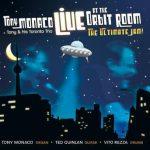 Live at the Orbit Room – Tony Monaco Toronto Trio