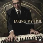 Taking My Time - Matthew Kaminski