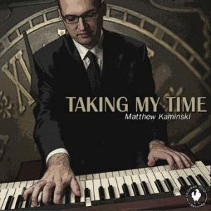 Taking My Time – Matthew Kaminski