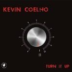 Turn It Up - Kevin Coelho
