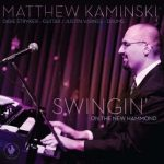 Swingin' On the New Hammond – Matthew Kaminski