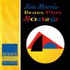 Jim Morris Brass Plus