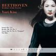 Beethoven Works for Piano – Yuri Kim