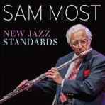 New Jazz Standards - Sam Most