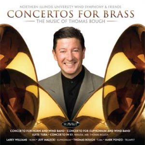 Concertos for Brass: the Music of Thomas Bough – Northern Illinois University Wind Symphony