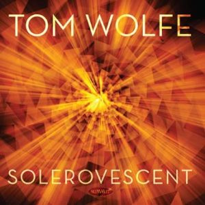 Solerovescent – Tom Wolfe