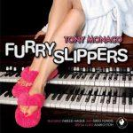 Furry Slippers - Tony Monaco
