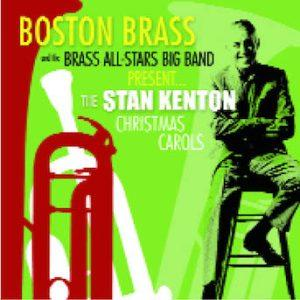 The Stan Kenton Christmas Carols – Boston Brass